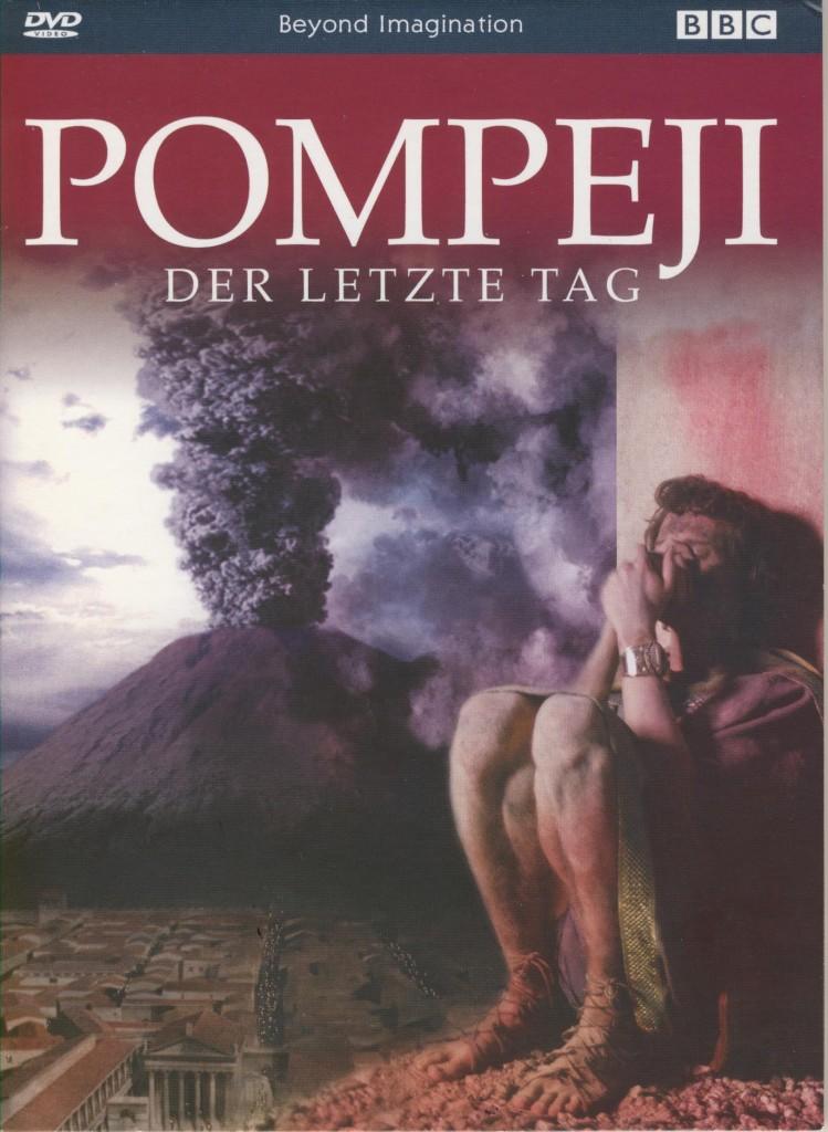 Pompeji der letzte Tag
